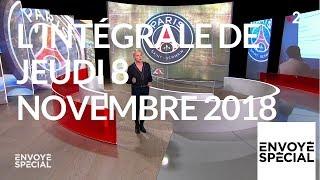 Envoyé spécial du 8 novembre 2018 (France 2)