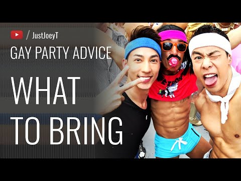 What To Bring | #Gay #Party #Advice | JustJoeyT