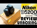 Nikon D5200 Unboxing - Is Nikon 5200 Good for Youtube Videos?