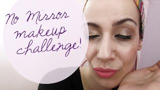 ♡ No Mirror Makeup Challenge! Μακιγιάζ χωρίς καθρέπτη! Thumbnail