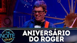 Monólogo: Aniversário do Roger | The Noite (12/09/18)