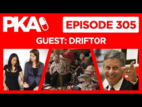 PKA 305 w Drift0r, Meeting Gary Johnson, Armrest Battle, Hoarders