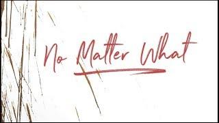 January 14, 2018 No Matter What