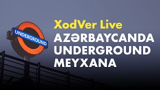 XodVer Live Azərbaycanda Underground Meyxana