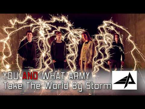 [Trance Djent Metal] Take the World by Storm - You and What Army
