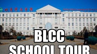 BLCC School Tour  - Beijing Story Eps 4