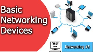 Basic Network Devices