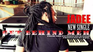 "NEW JADEE  ""GET BEHIND MEH "" [2012 Trinidad Carnival] (PotHound Riddim)"