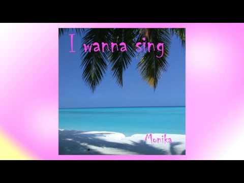 I wanna sing (Audio)