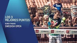 Los 3 Mejores Puntos Euro Finans Swedish Padel Open