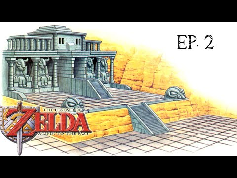 The Legend of Zelda: A Link to the Past Ep.2.