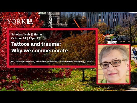 Scholars' Hub @ Home: Tattoos and trauma: Why we commemorate