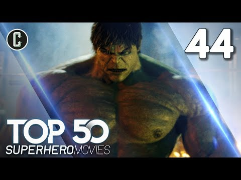 Top 50 Superhero Movies: The Incredible Hulk - #44
