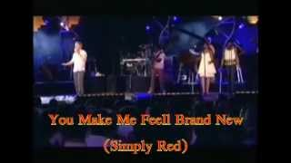 You Make Me Feel Brand New SIMPLY RED