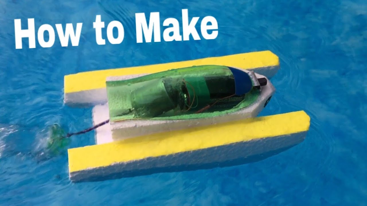 How to Make an Electric Boat - Very Simple and Powerful - Tutorial ...