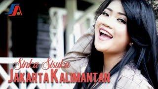Download Sinka Sisuka - Jakarta Kalimantan (Official Music Video)
