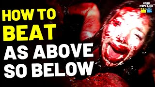"How to Beat the HELL CAVES in ""AS ABOVE, SO BELOW"" (2014)"