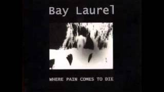 Watch Bay Laurel Anxiety video