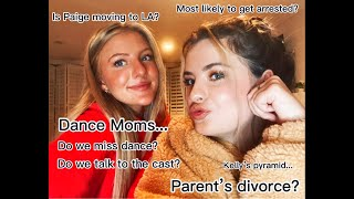 Hyland Sisters Q&A- Dance Moms? Parent's Divorce?