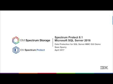Spectrum Protect for Databases 8.1 - SQL Server 2016 MMC Demo