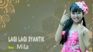 Download Video LAGI-LAGI SYANTIK - MILA -LAGU ANAK ANAK MP3 3GP MP4