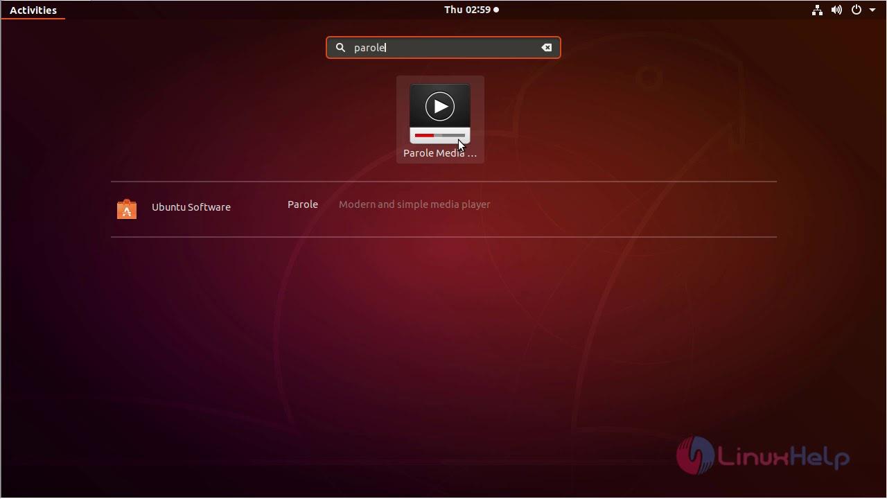 How To Install Parole 1 0 1 on Ubuntu 18 04 | LinuxHelp Tutorials
