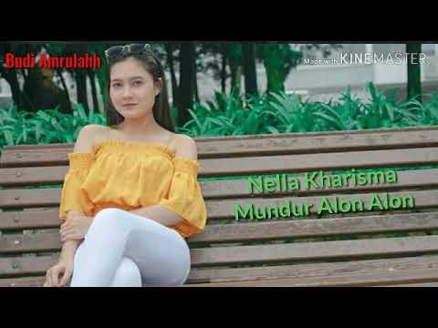 Download •Nella Kharisma Mundur Alon Alon• Mp4 baru