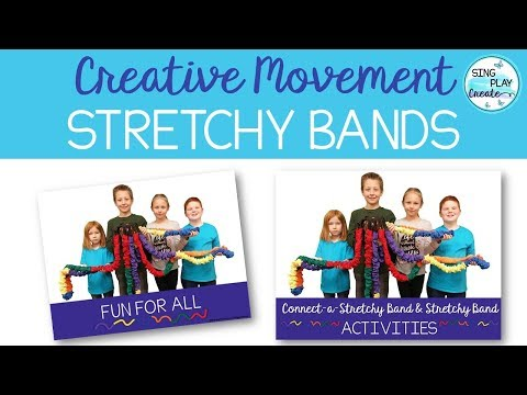 STRETCHY BAND ACTIVITY RESOURCES
