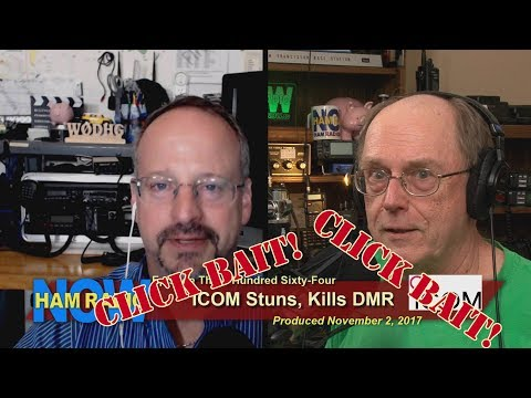 HRN 364: ICOM Stuns, Kills DMR (Click Bait on Ham Radio Now)