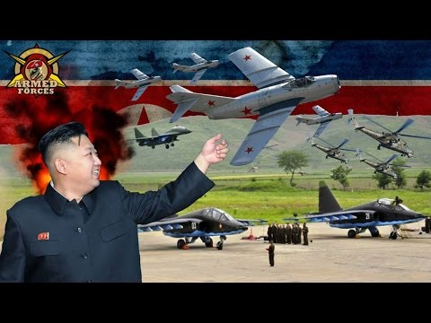 How Powerful is North Korea Air Force? Korean People's Army Military Strength 2017