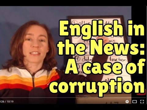 Learn English from the News: A case of corruption