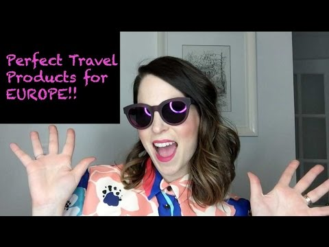 Perfect Travel Products For Europe