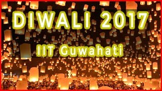 Diwali Celebration 2017 | IIT Guwahati