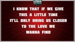 Just A Kiss - Lady Antebellum tribute - Lyrics