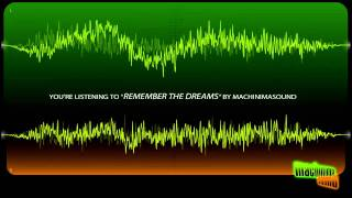 Remember the Dreams (Royalty Free Music) [CC-BY]