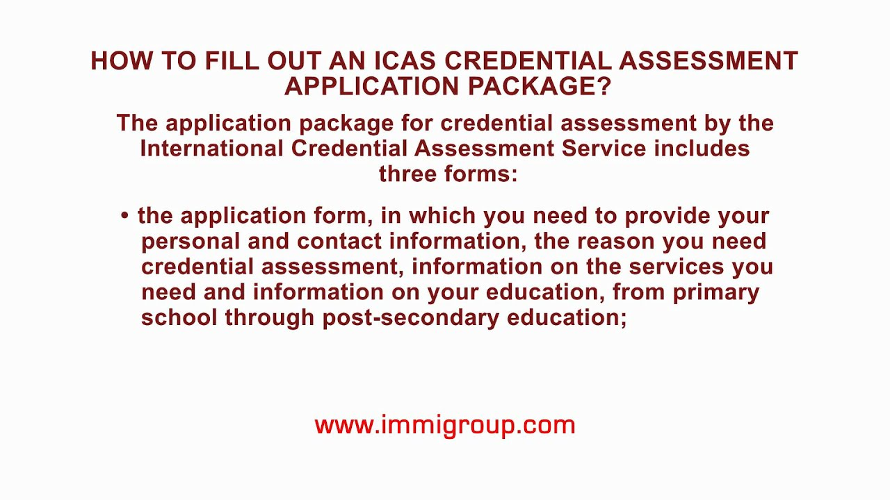 How to fill out an ICAS credential assessment application package?