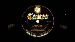 Sweet Child by Broadway Broadcasters (Sam Lanin Orchestra), 1925
