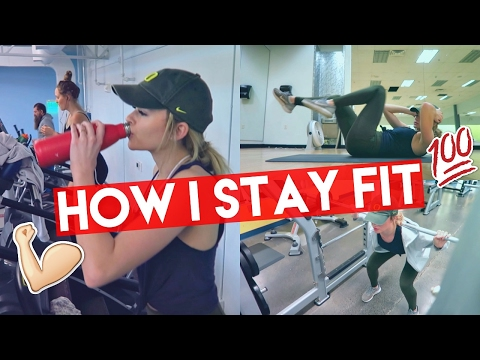 HOW I STAY FIT/HEALTHY   Summer Mckeen