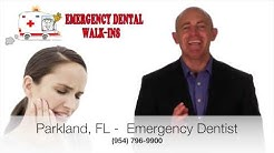 Parkland, FL    Emergency Dentist