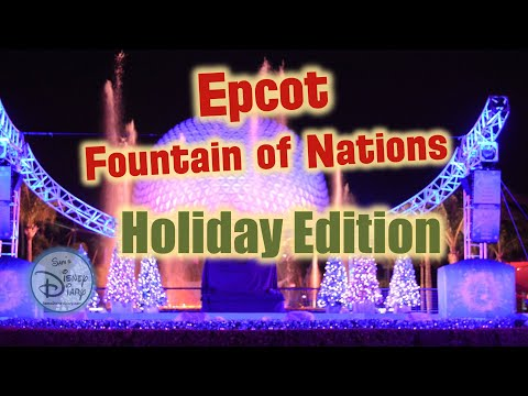 #84: 12 Days of Christmas Day #9: Epcot Fountain of Nations Holiday