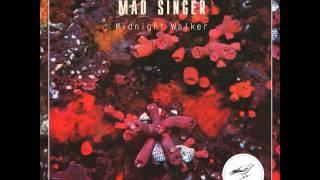 Mad Singer - Midnight Walker (Original Mix)