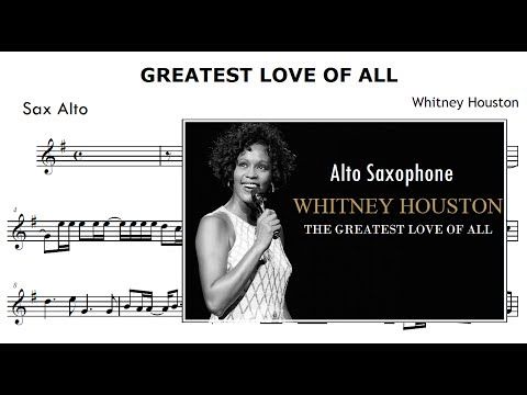 The Greatest Love Of All - Whitney Houston (Partitura Sax Alto)