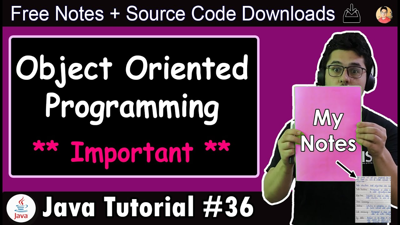 Java Tutorial: Introduction to Object Oriented Programming