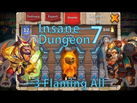 Castle Clash: 3-Flaming All Insane Dungeon 7 (1-10) [840-Flames]