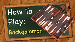How to Play: Backgammon