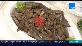 مطبخ 10/10 - الشيف أيمن عفيفي - والشيف حنان رمضان - طريقة عمل الفشة والطحال