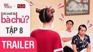 Phim Hài Việt 2018| Ai Mới Là Bà Chủ S2 Teaser - Tập 8| Puka,Thanh Trần,Uất Kim Hương,Nguyễn Anh Tú