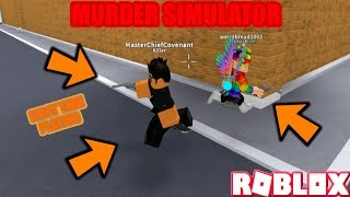 ROBLOX | MURDER SIMULATOR: ERSTE ZEIT PLAYING W / WeirdBread2OO3 (GAMEPLAY) *WEIRDBREAD QUITS?*