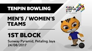 Gambar cover KL2017 29th SEA Games | Tenpin Bowling - Men's/Women's Teams 1ST BLOCK | 24/08/2017