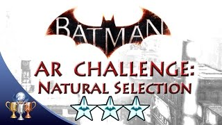 Batman Arkham Knight Natural Selection (3 STARS) Batmobile Combat AR Challenge
